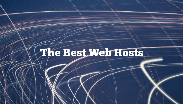 The Best Web Hosts